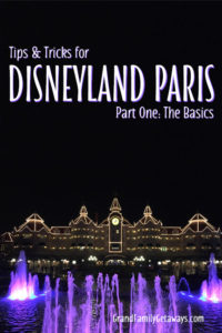 Disneyland Paris tips and tricks the basics