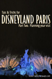 Disneyland Paris Planning Tips Luxury family travel